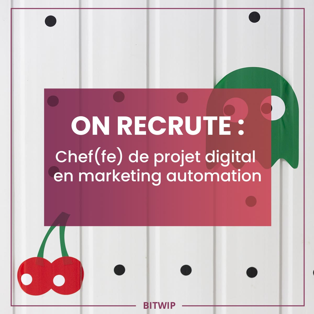 BITWIP - Chef(fe) de projet digital automation marketing - 2020-01
