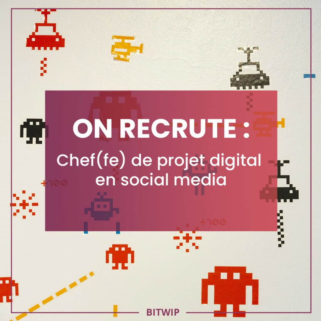BITWIP - Chef(fe) de projet digital social media - 2020-01
