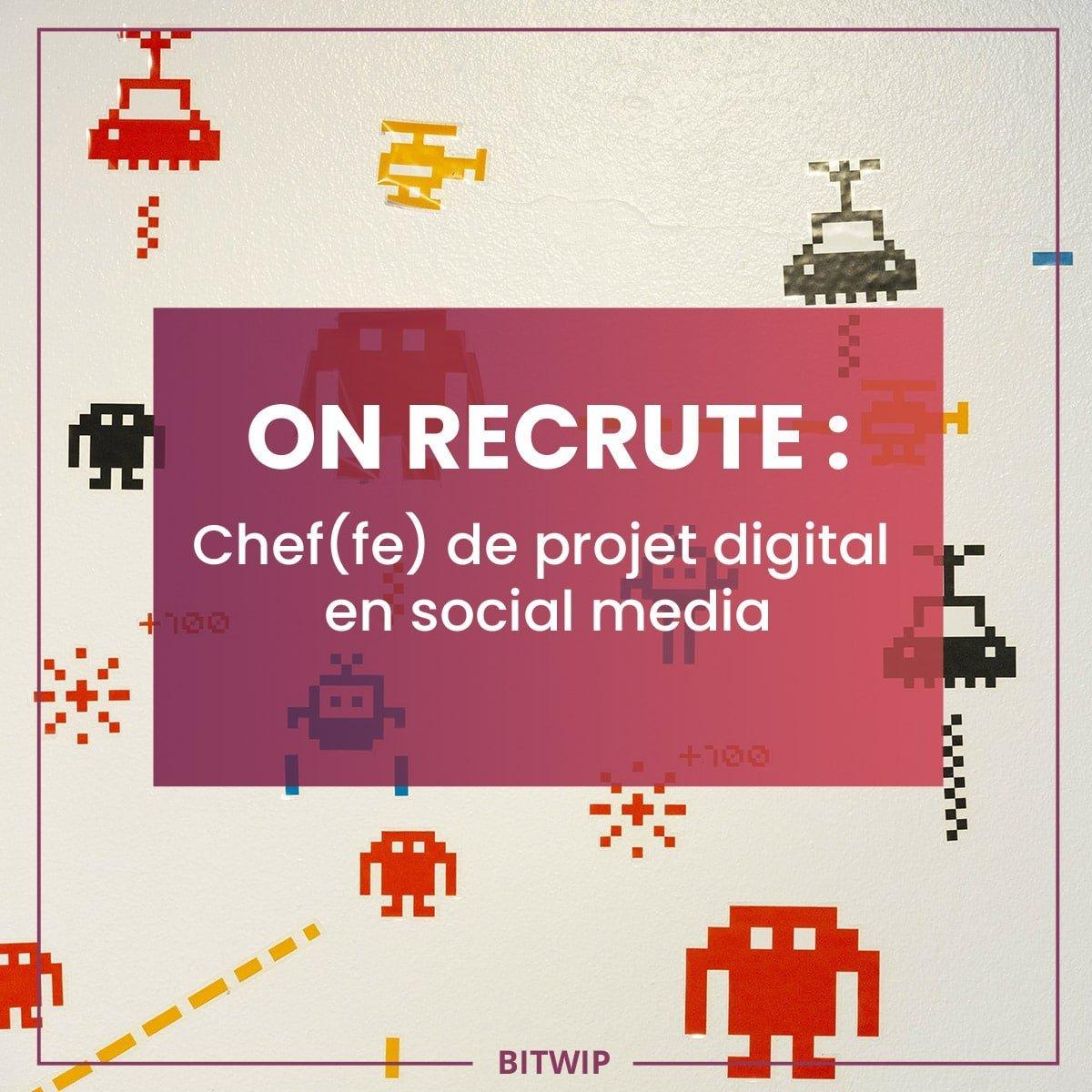 BITWIP - Chef(fe) de projet digital social media - 2020-01